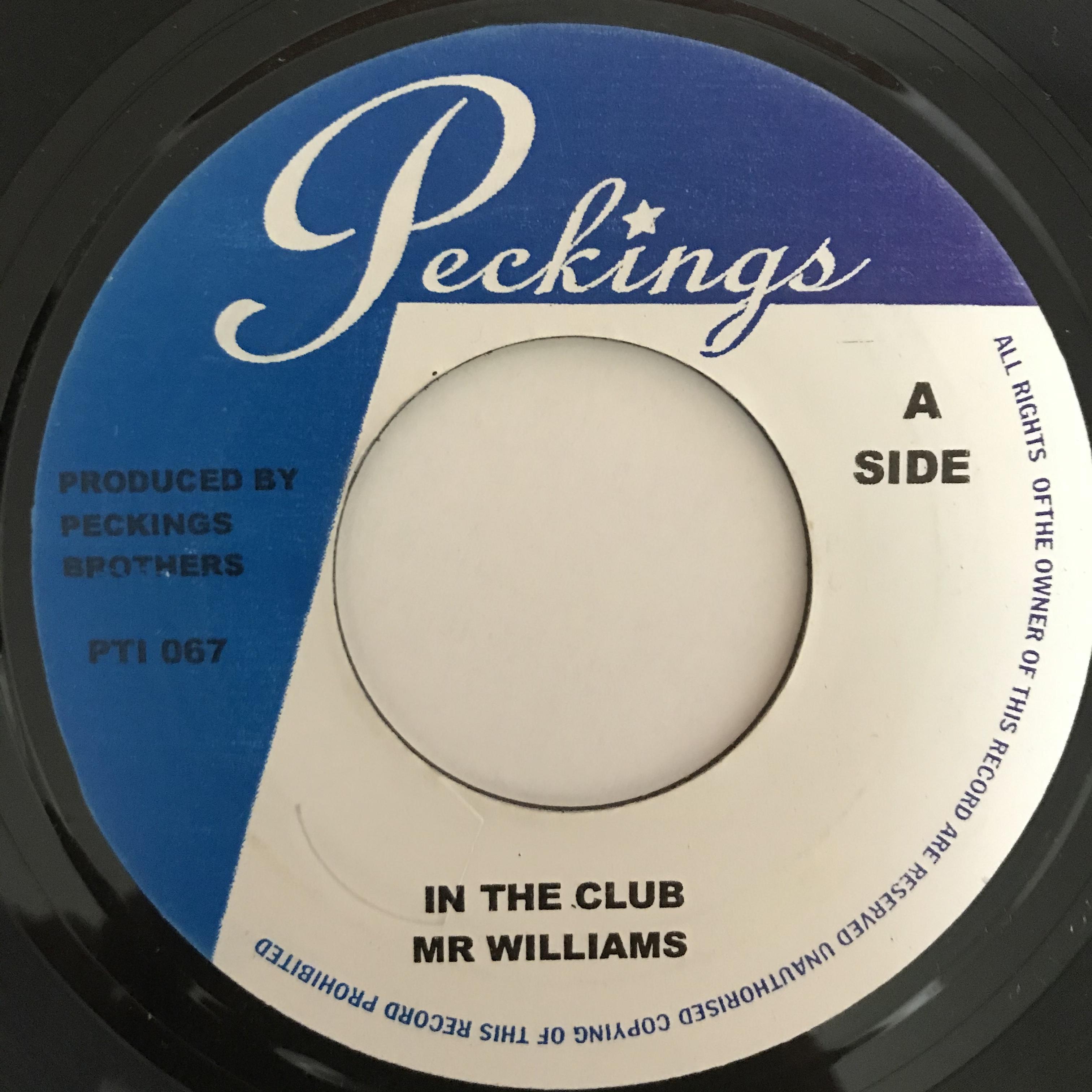 Mr Williams - In The Club【7-10864】