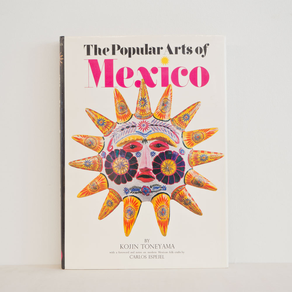 古書 再入荷 メキシコの民芸 英語版 利根山光人 著
