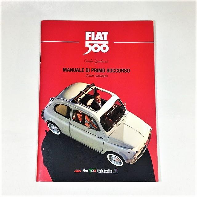 FIAT 500 MANUALE DI PRIMO SOCCORSO 【税込価格】