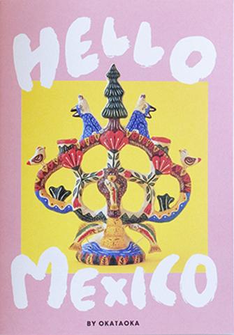HELLO MEXICO/OKATAOKA