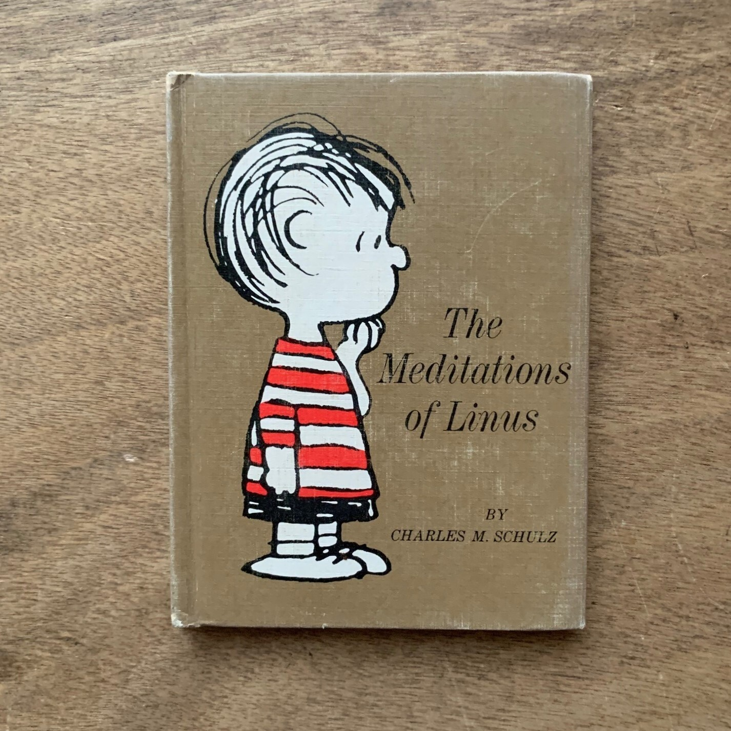 The Meditations of Linus  / Charles M. Schulz