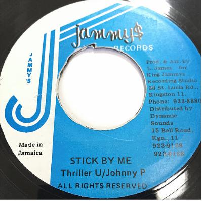 Thriller U (スリラーU) & Johnny P (ジョニーP) - Stick By Me【7'】