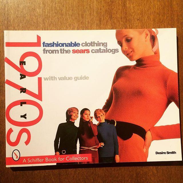 ファッションの本「Fashionable Clothing: From the Sears Catalogs - Early 1970s」 - 画像1