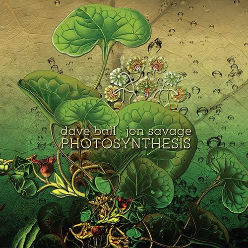 DAVE BALL • JON SAVAGE - Photosynthesis CD - 画像1