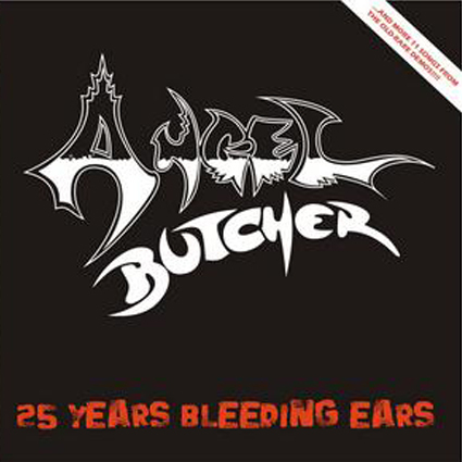 "ANGEL BUTCHER ""25 Years Bleeding Ears"" (輸入盤)"