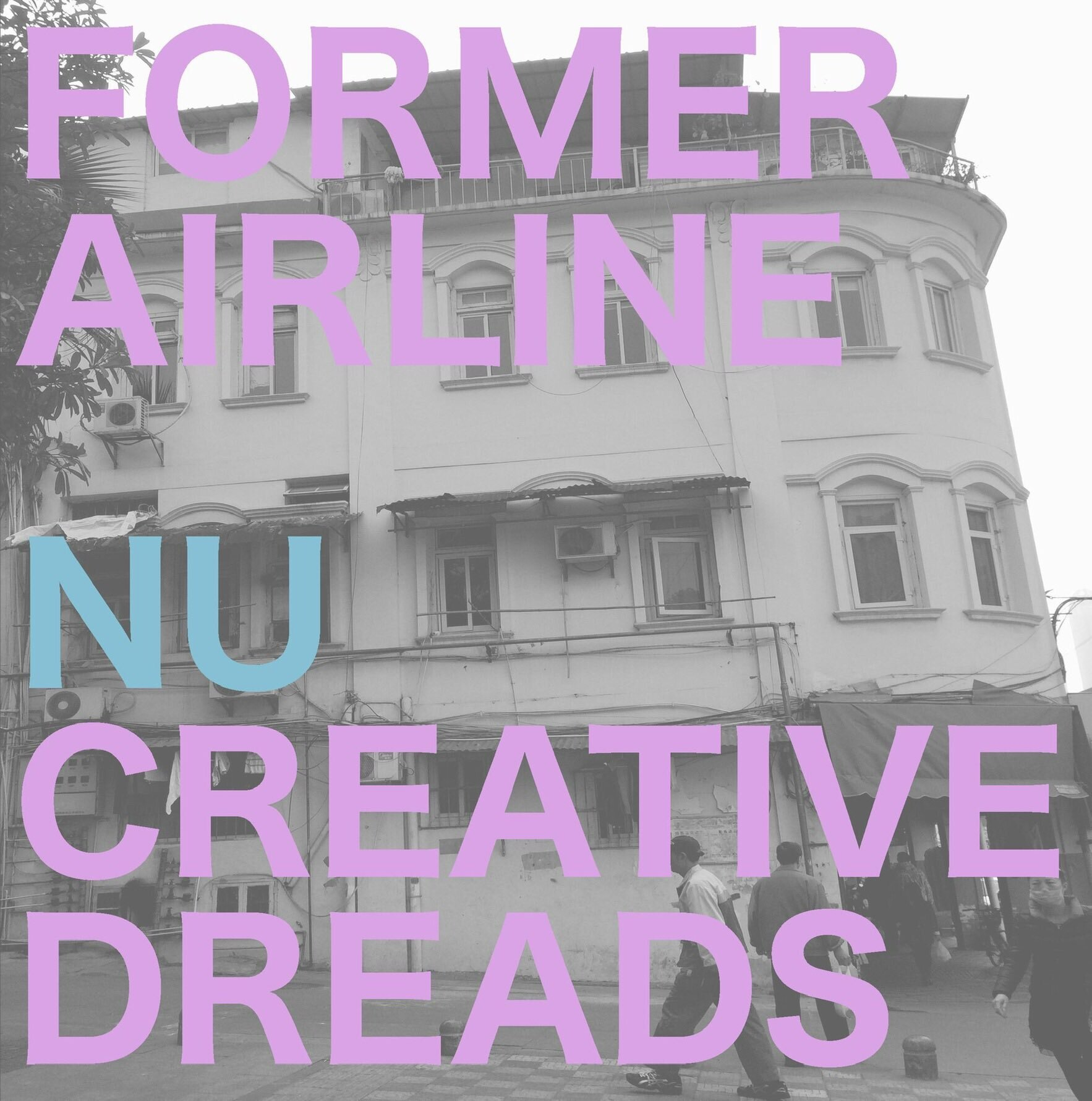 former_airline - Nu Creative Dreads 〜FALの密かなダブ生活(CDR)