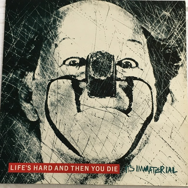 【LP・英盤】It's Immaterial / Life's Hard and Then You Die