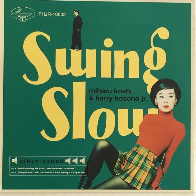 【10inch・国内盤】Swing Slow / Swing Slow