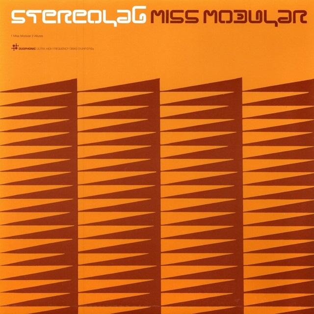 【7inch・英盤】Stereolab / Miss Modular