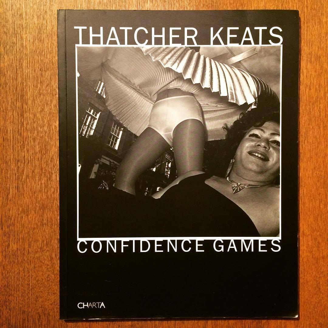 サッチャー・キーツ写真集「Confidence Games/Thatcher Keats」 - 画像1