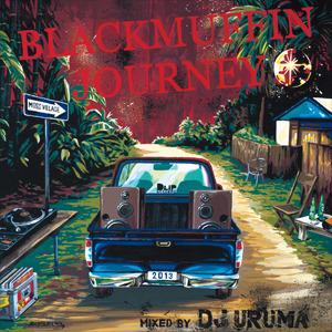 [MIX CD] DJ URUMA / BLACKMUFFIN JOURNEY