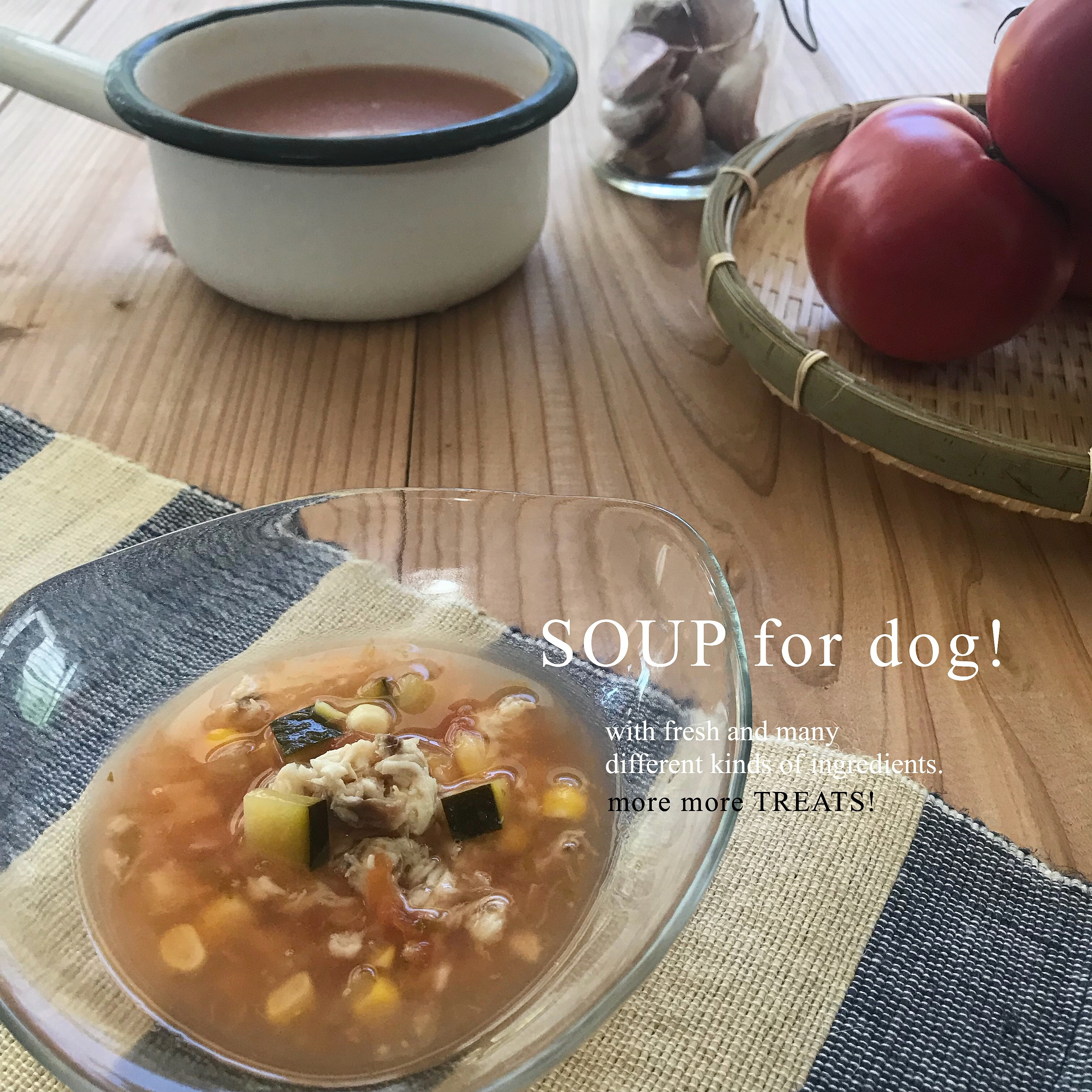 Soup for dog!