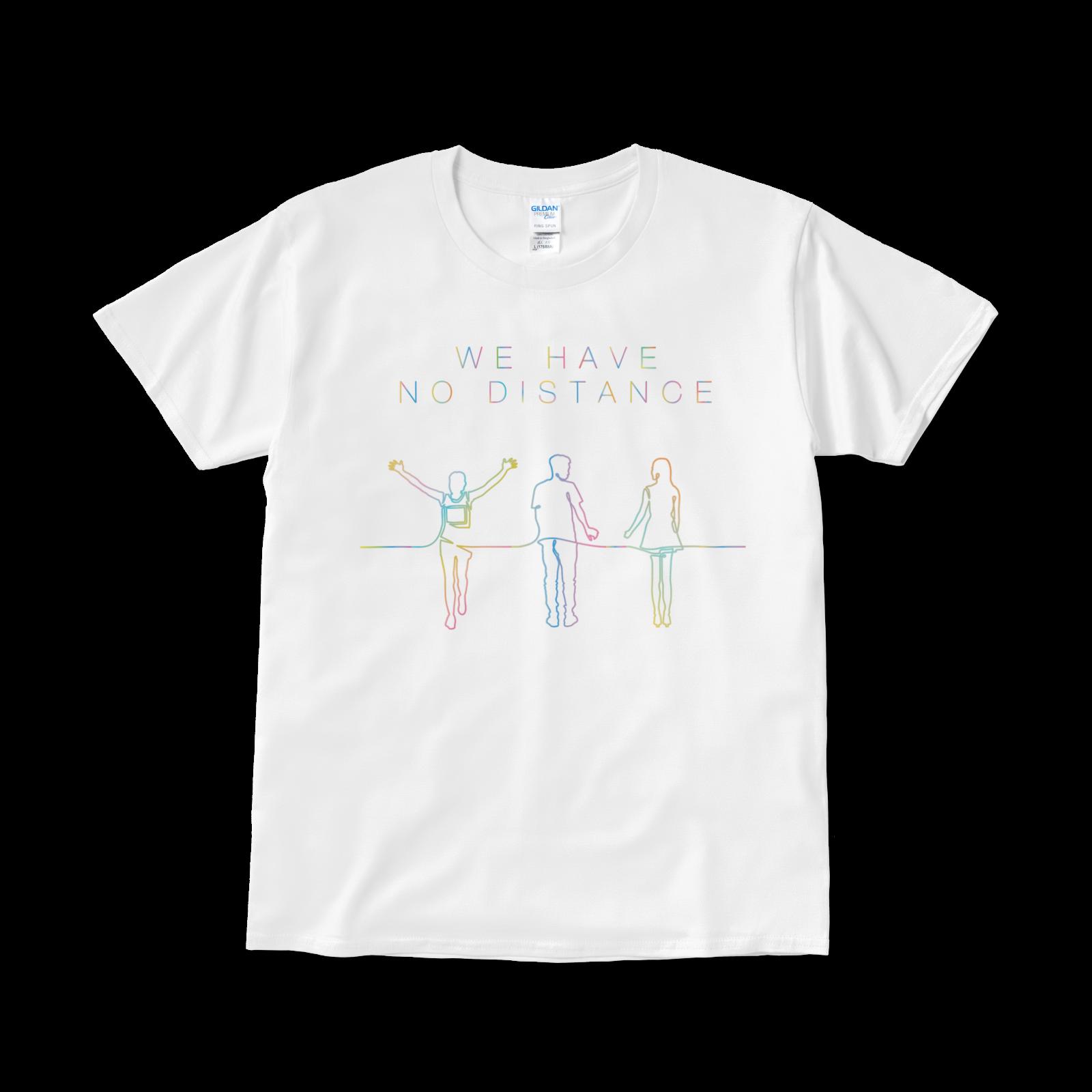 【再会を誓うTシャツ】「WE HAVE NO DISTANCE」タイプ001(送料無料)