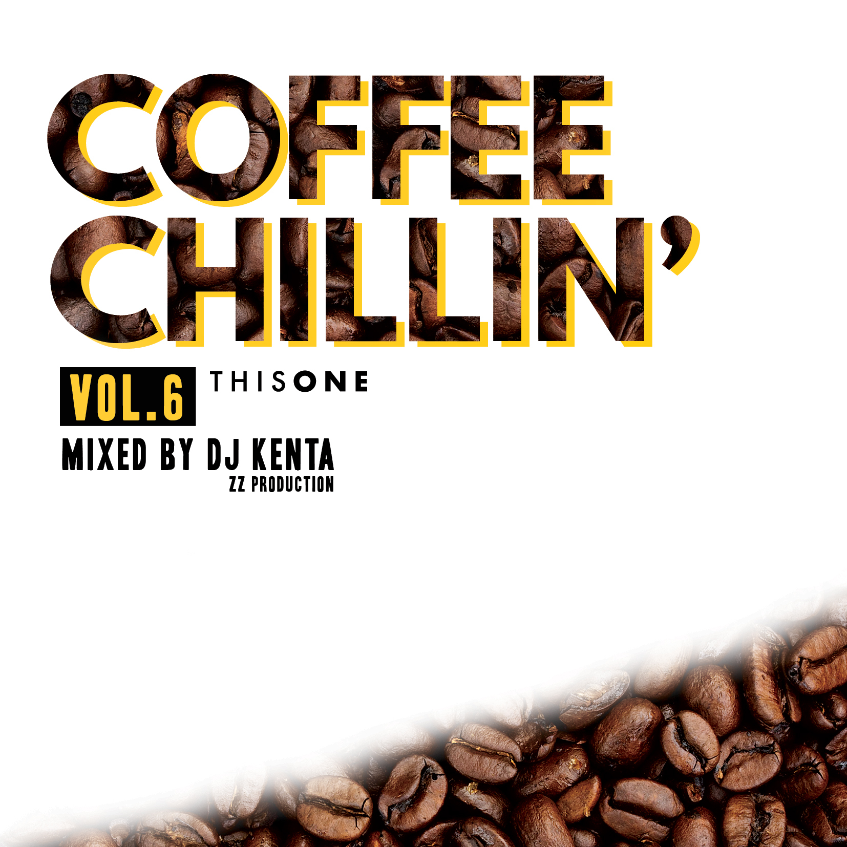 [MIX CD] DJ KENTA (ZZ PRODUCTION) / COFFEE CHILLIN' -vol.6-