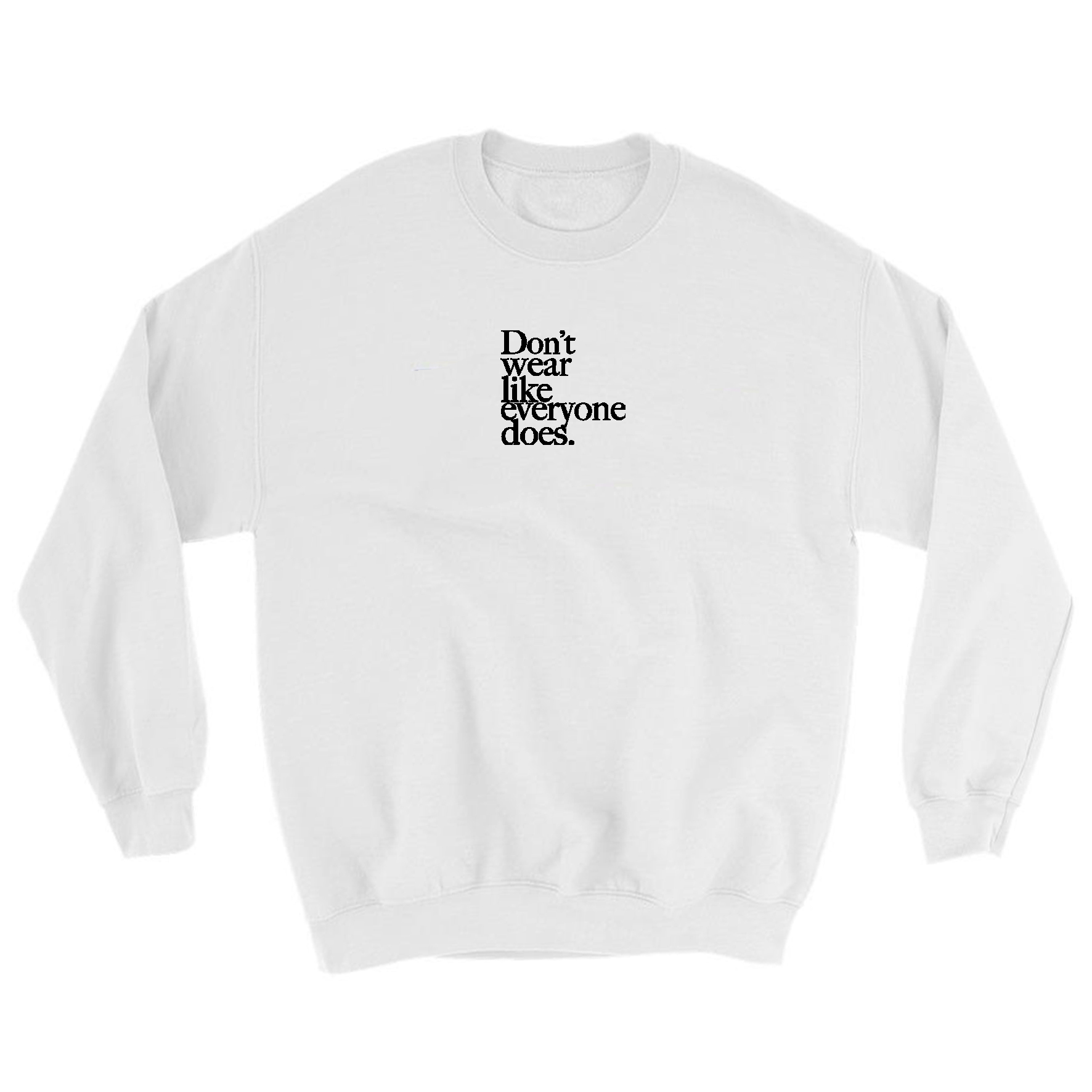 Don't wear like everyone does. Embroidery Sweat(White)