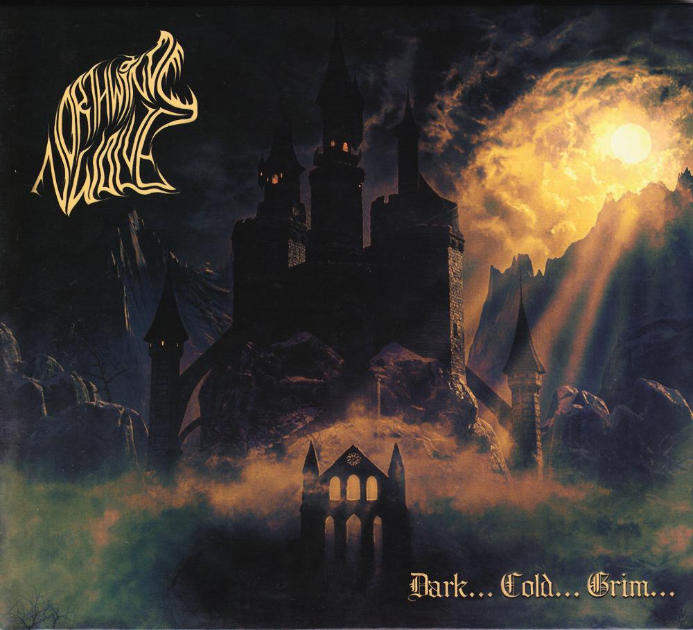 NORTHWIND WOLVES『Dark... Cold... Grim...』