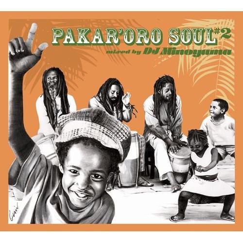 [MIX CD] DJ MINOYAMA / PAKAR'ORO SOUL #2