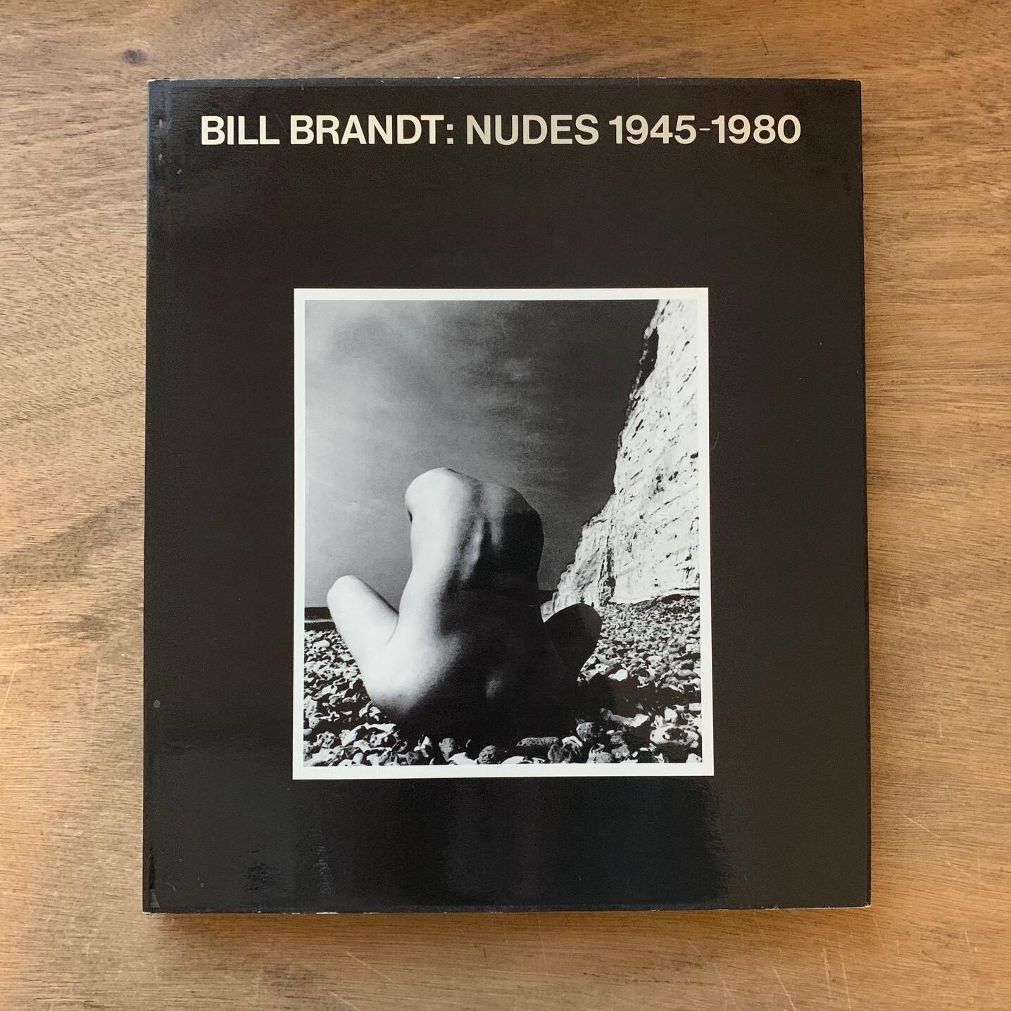 BILL BRANDT ビル・ブラント: NUDES 1945-1980 ヌード