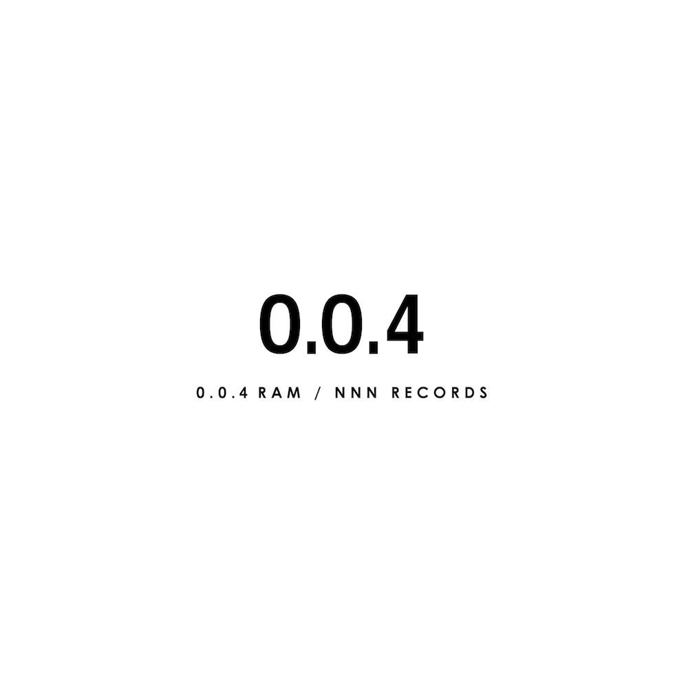 音楽CD : 0.0.4 / RAM(予約)