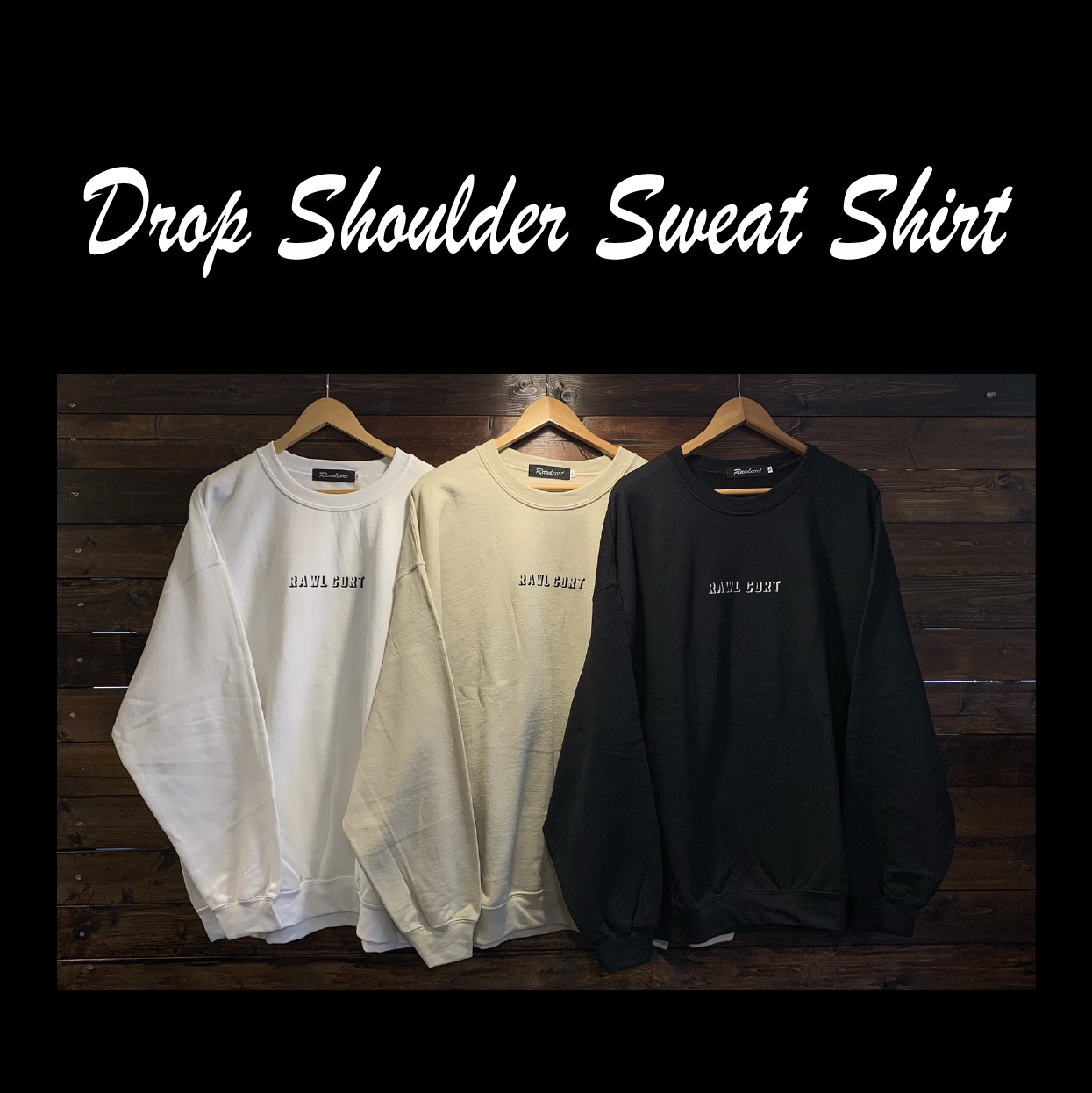 Drop Shoulder Sweat Shirt