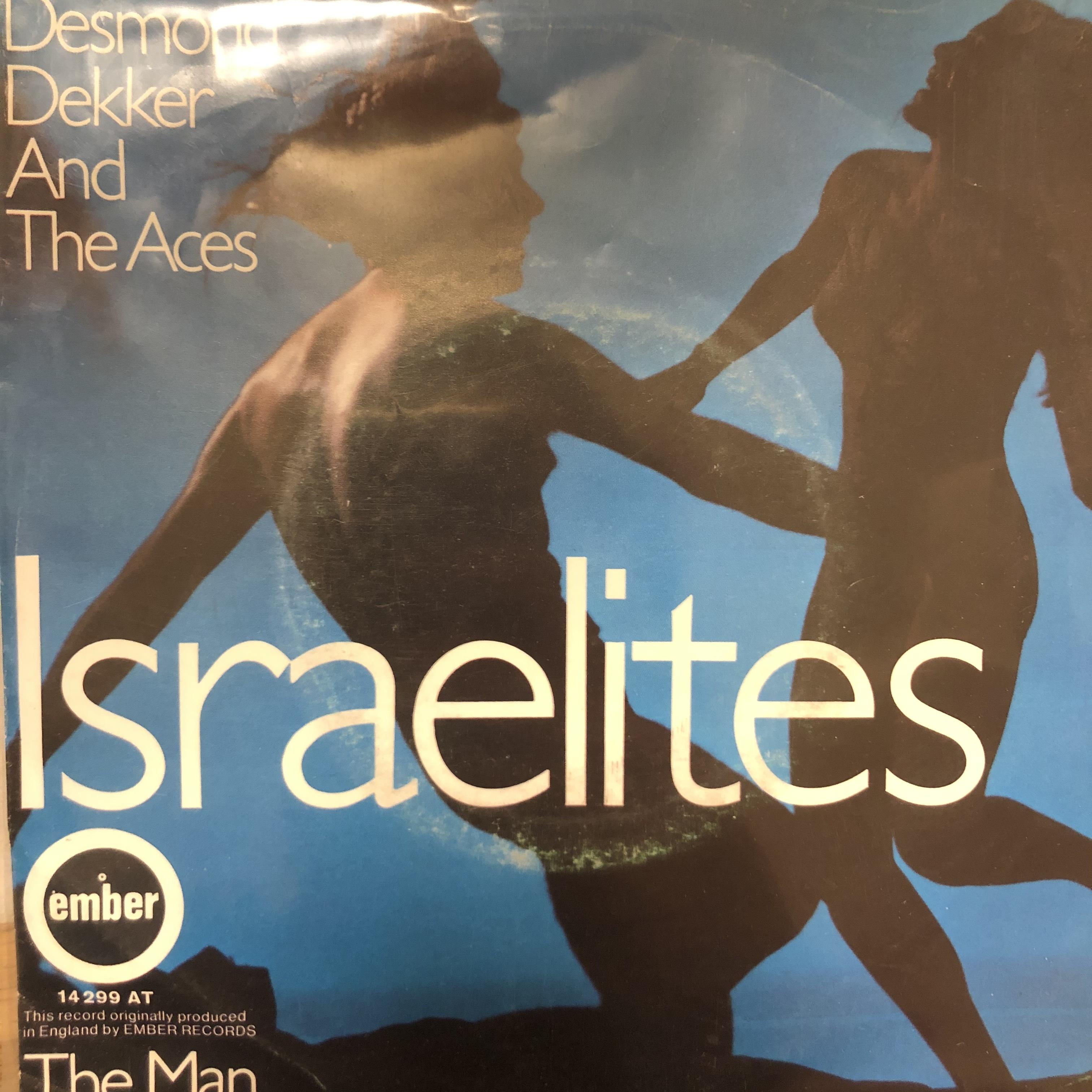 Desmond Dekker, The Aces - Israelites【7-20489】