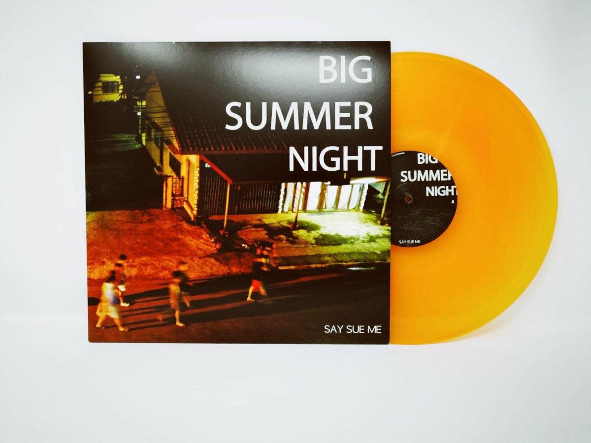 Say Sue Me / Big Summer Night(500 Ltd 12inch EP)
