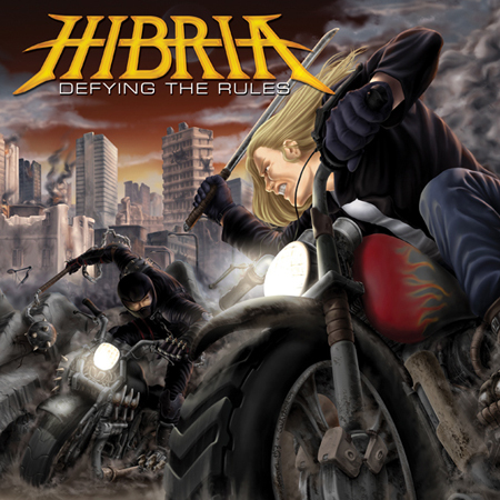 "HIBRIA ""Defying The Rules"""