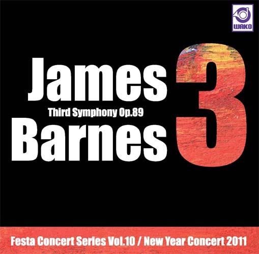 交響曲第三番(J・バーンズ) Festa Concert Series Vol.10 / New Year Concert 2011(WKCD-0044)