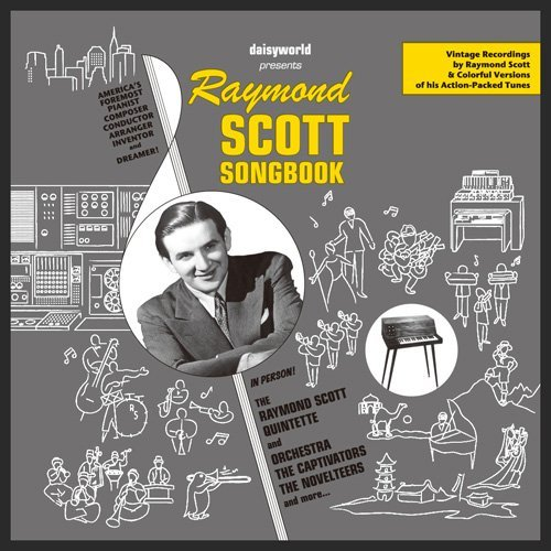 Raymond Scott Songbook (2CD+100P Booklet)