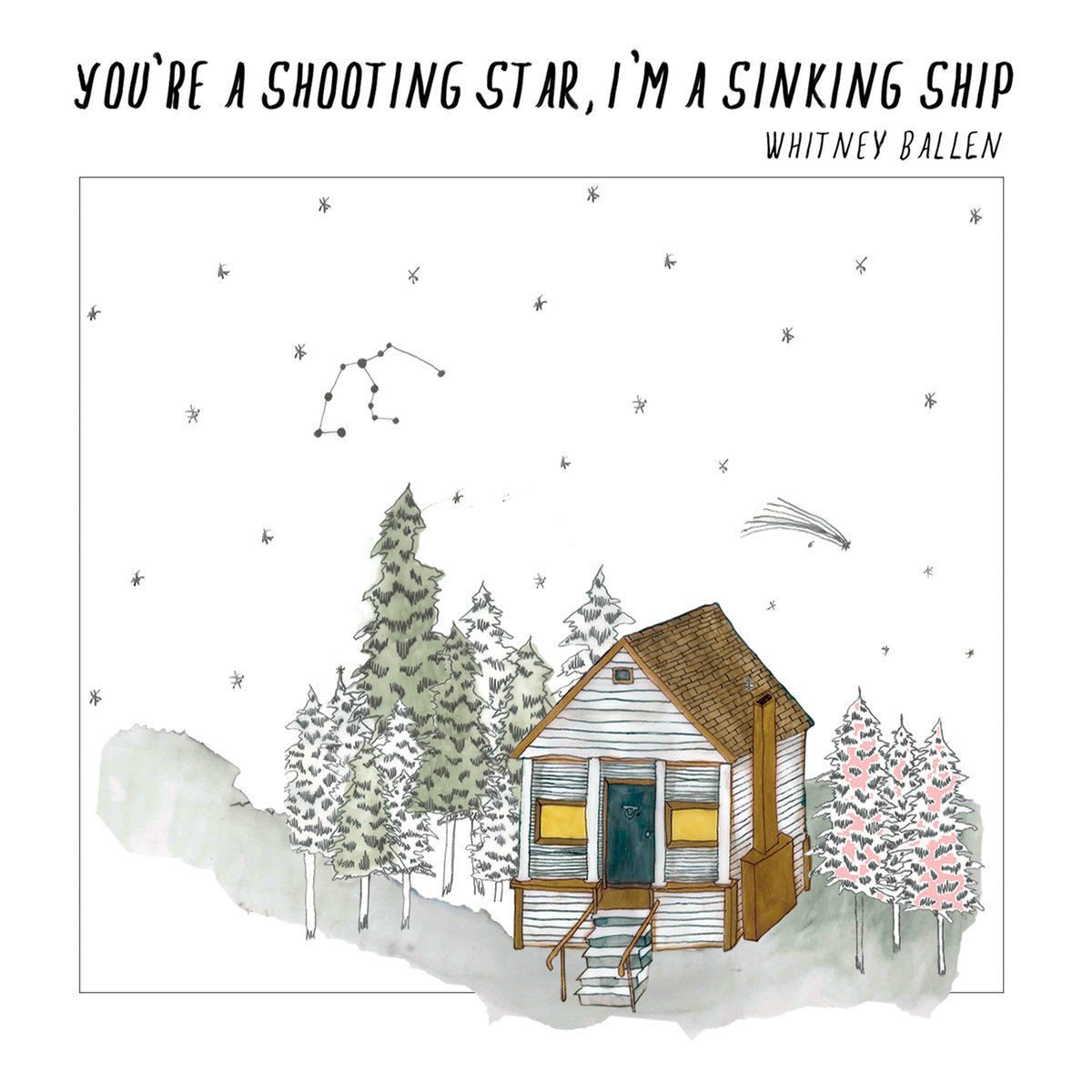 Whitney Ballen / You're A Shooting Star, I'm A Sinking Ship(CD)
