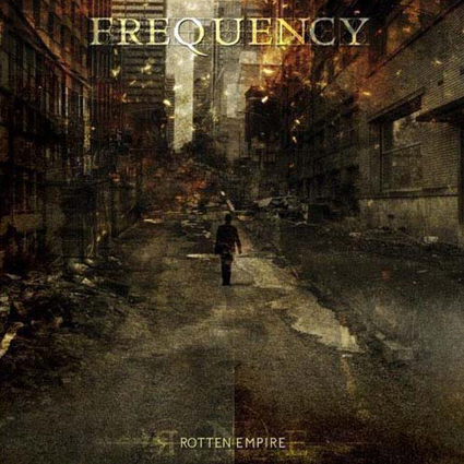 "FREQUENCY ""Rotten Empire"" (輸入盤)"