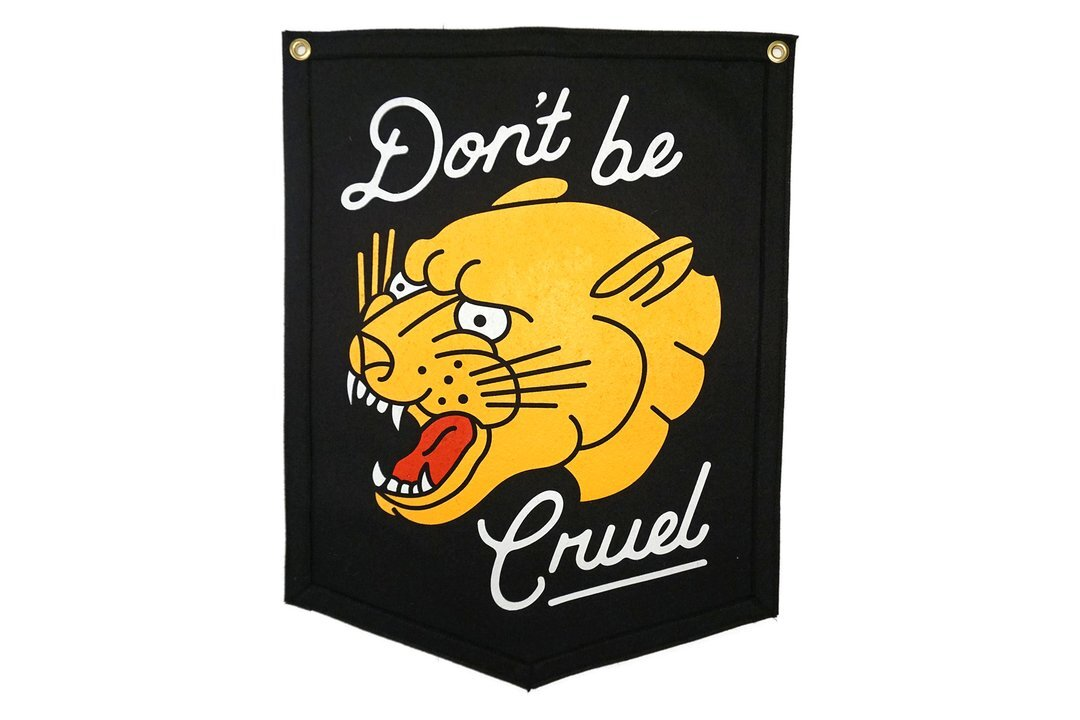 DON'T BE CRUEL Camp Flag