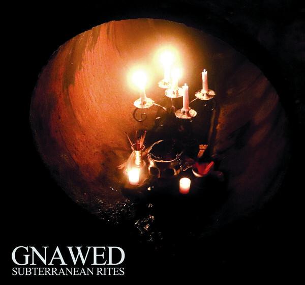 Gnawed – Subterranean Rites(CD)