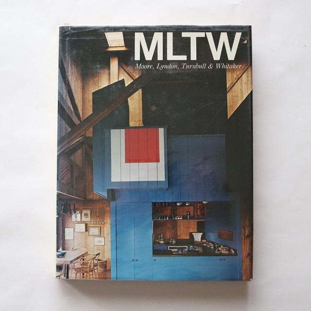 MLTWの住宅 Houses by MLTW Vol.One, 1959-1975 / ドンリン・リンドン  二川幸夫