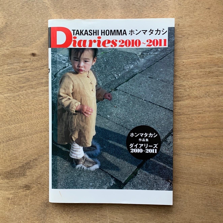 ホンマタカシ / Diariers 2010~2011 / ホンマタカシ