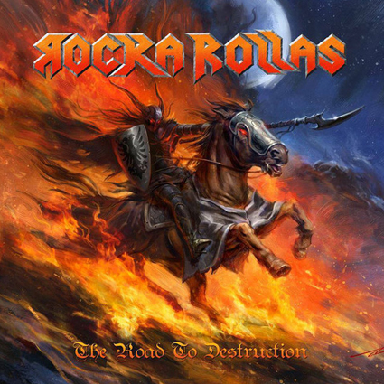 "ROCKA ROLLAS "" The Road To Destruction"" (輸入盤)"
