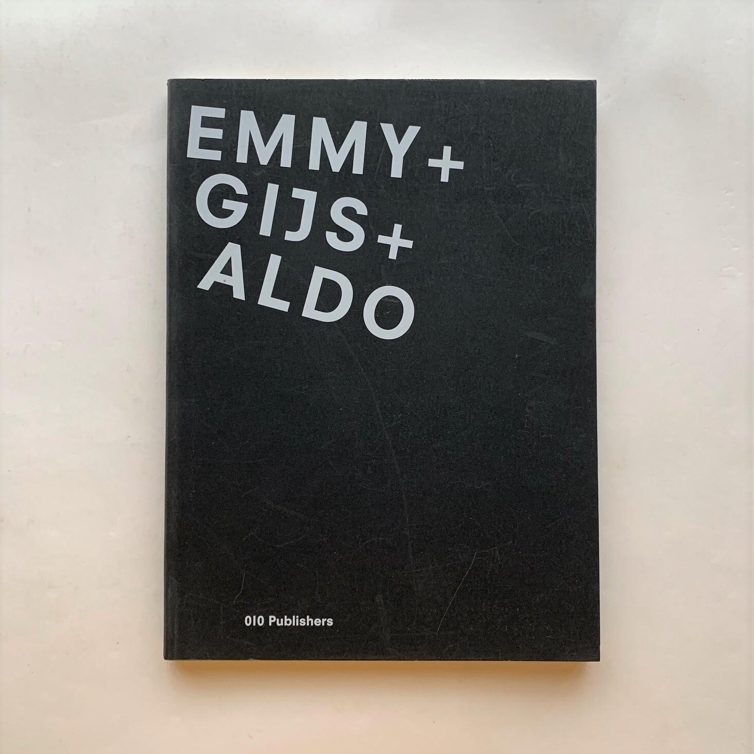 Emmy+Gijs+Aldo / Jan Boelen / 010 Publishers