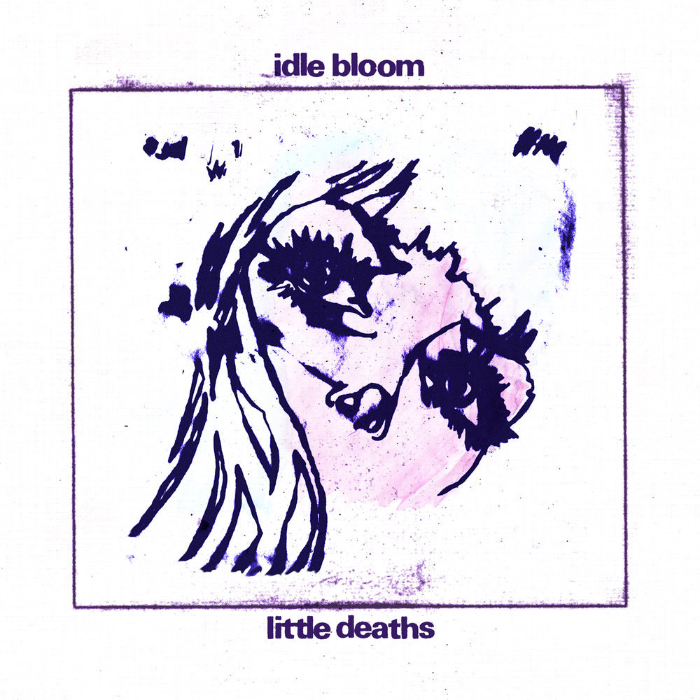 Idle Bloom / Little Deaths (300 Ltd LP)