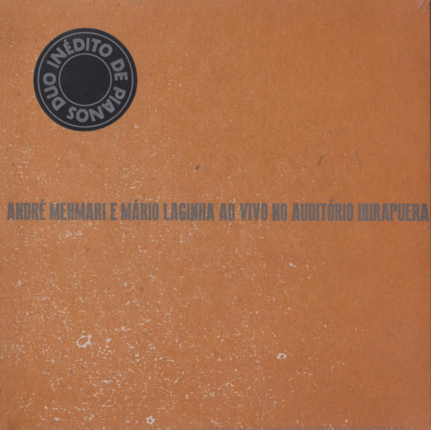 André Mehmari E Mário Laginha 『Ao Vivo No Auditório Ibirapuera』  (Estudio Monteverdi)