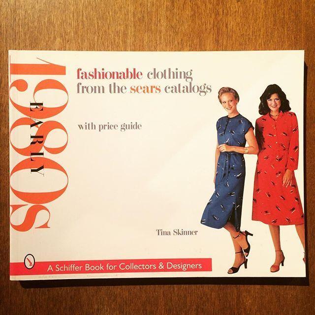 ファッションの本「Fashionable Clothing from the Sears Catalogs: Early 1980s」 - 画像1