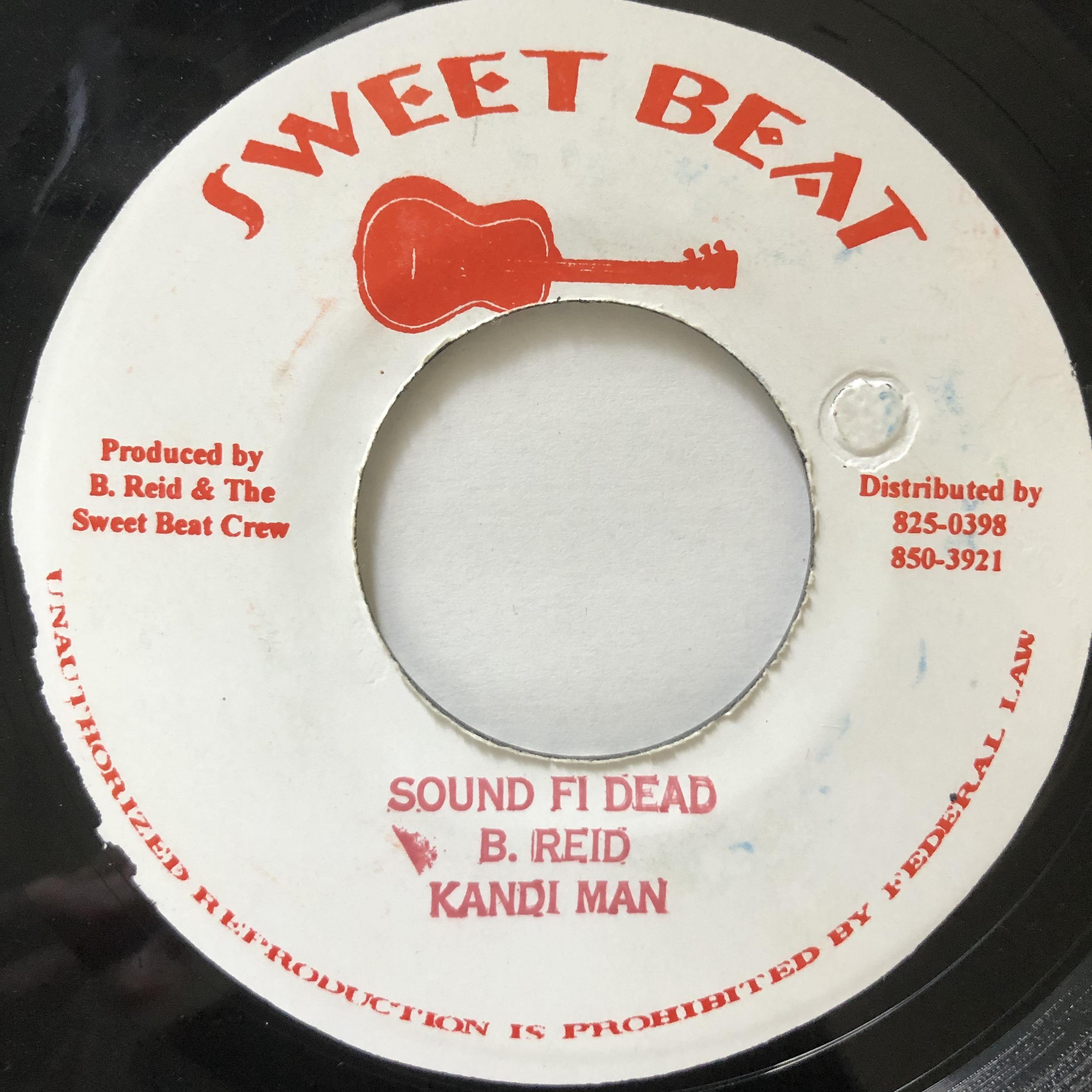 Kandi Man - Sound Fi Dead【7-20536】