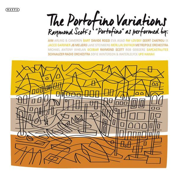 Raymond Scott and more / The Portofino Variations (2LP)