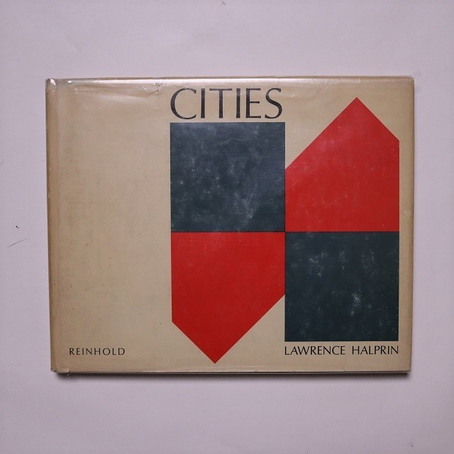 CITIES / ローレンス・ハルプリン  Lawrence Halprin