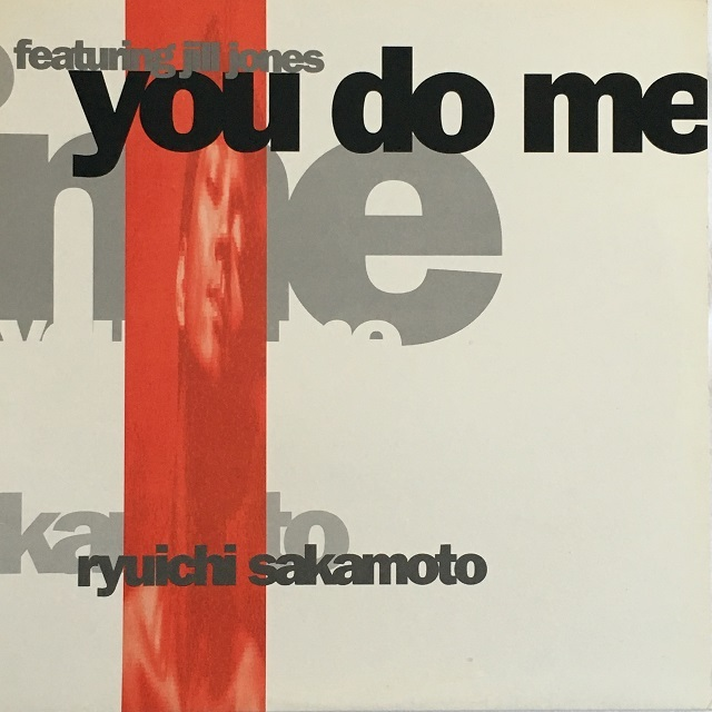 【12inch・米盤】Ryuichi Sakamoto featuring Jill Jones / You Do Me