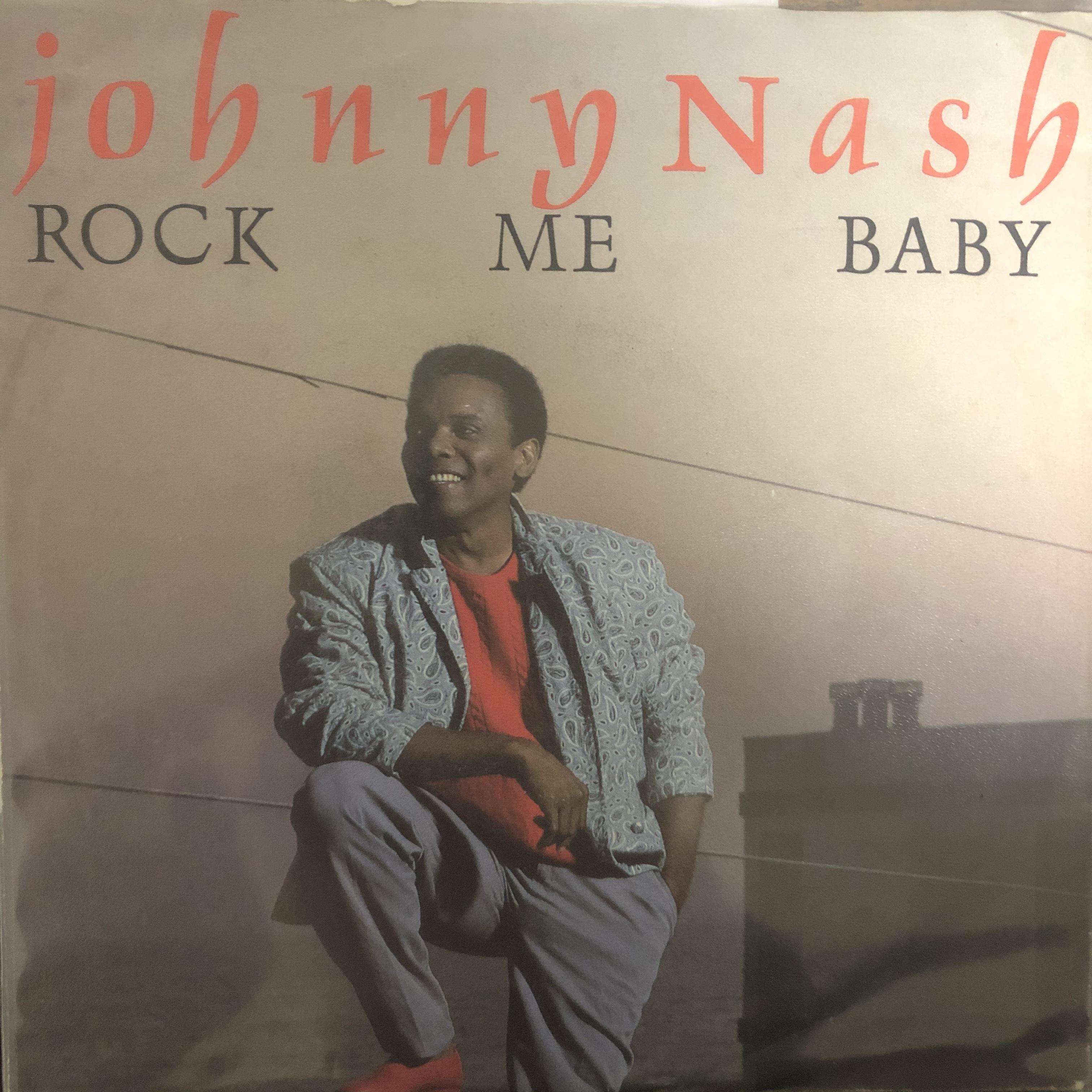 Johnny Nash - Rock Me Baby【7-20452】