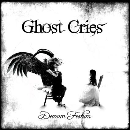 "GHOST CRIES ""Deorum Festum"""