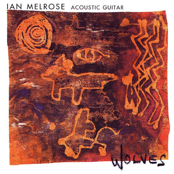 AMC1286 Wolves /  Ian Melrose (CD)