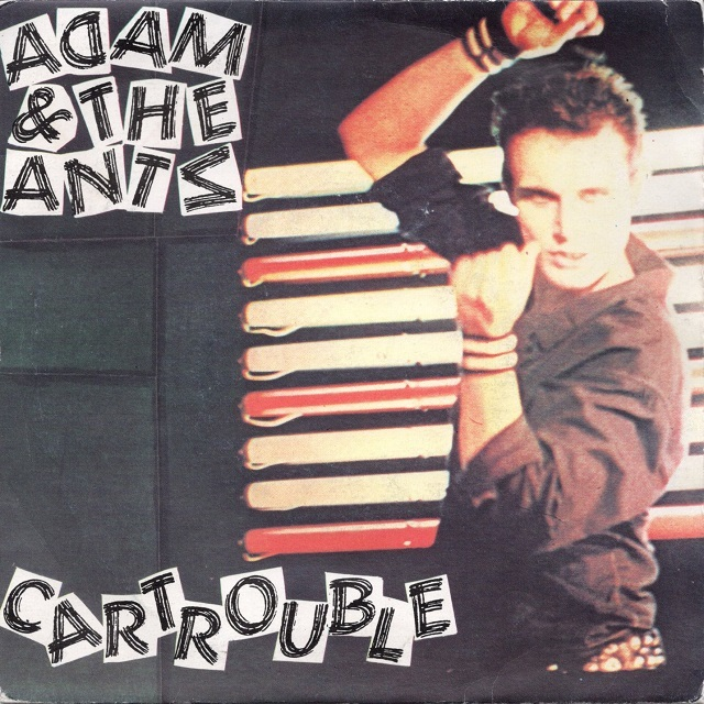 【7inch・英盤】Adam & The Ants / Cartrouble