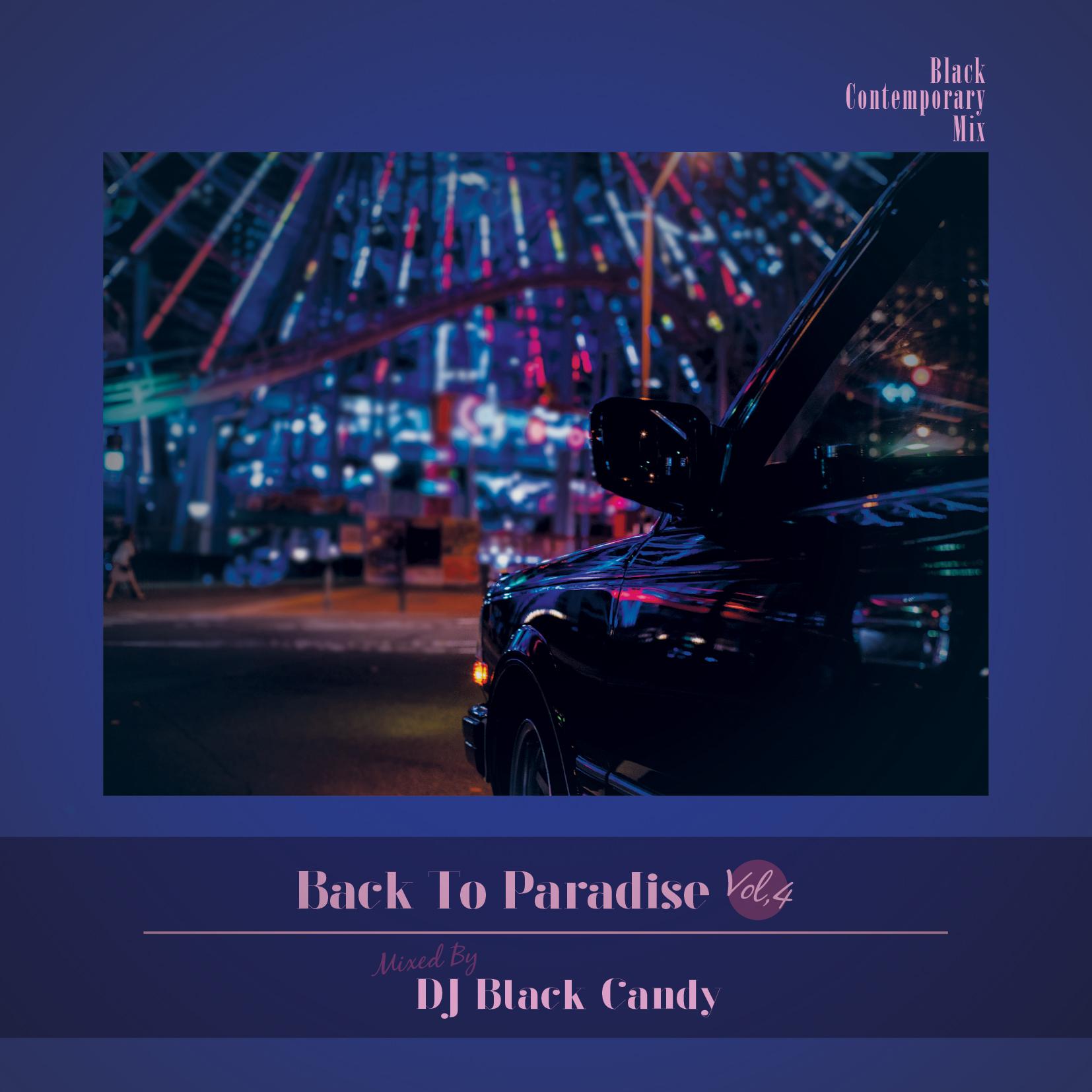 [MIX CD] DJ Black Candy / Back To Paradise vol.4