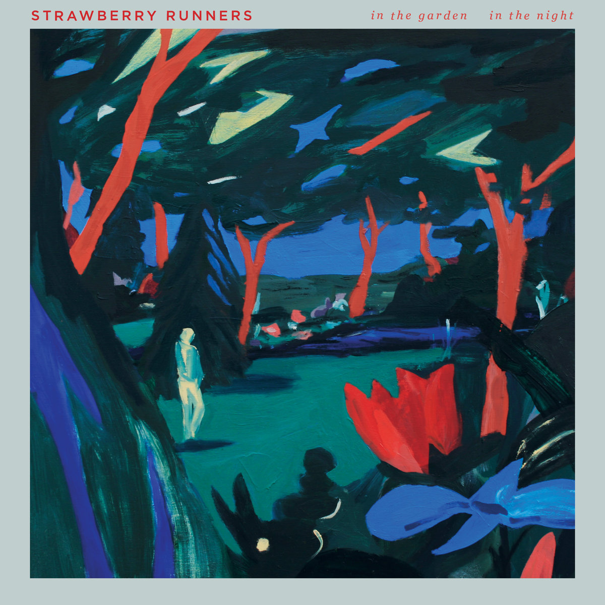 Strawberry Runners /  In the Garden, In the Night(200 Ltd 12inch EP)